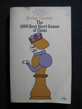 The 1000 Best Short Games of Chess: A Treasury of Masterpieces in Miniature 1955