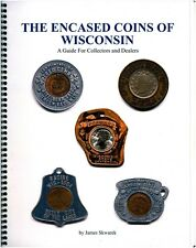"""New Book ! """"The Encased Coins of Wisconsin """" includes a free Unc Wi Encased Cent"""