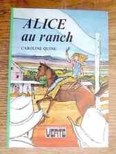 BV - ALICE AU RANCH - Caroline Quine - 1978 - TTBE