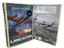 Signed Book - Lancaster The Forging of a Very British Legend by John Nichol 1st