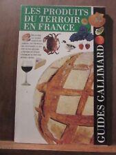 Hervé Lauriot Prévost: Les produits du terroir en France/ Guides Gallimard