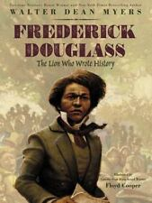 Frederick Douglass: The Lion Who Wrote History, Myers, Walter Dean Book