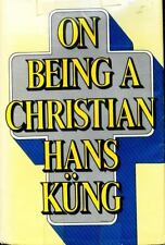 On Being a Christian by Hans Kung (1976, Hardcover)