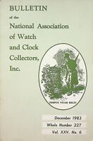 Bulletin of the National Association of Watch & Clock Collectors Dec 1983 m1237