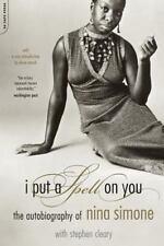 I Put a Spell on You : The Autobiography of Nina Simone by Nina Simone,...