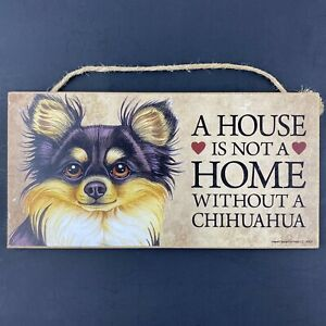"""Love & Laughter A House Is Not A Home Without A Chihuahua Dog Sign Plaque 5x10"""""""