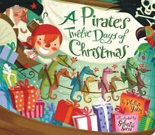 Pirate's Twelve Days of Christmas by Yates, Philip , Board book