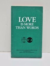 Love Is More Than Words: With Excerpts from the Diary of Pastor E.J. Christoffel