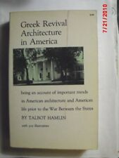 B000IXJBGS Greek Revival Architecture in America: Being an Account of Important
