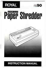 Royal Strip Cut Paper Shredder Model Rs90 Instruction Manual