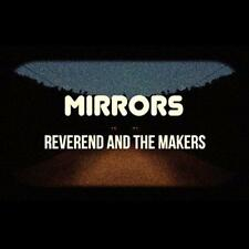 Reverend And The Makers - Mirrors (NEW CD)