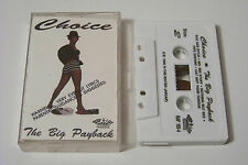 CHOICE - THE BIG PAYBACK TAPE 1990 (RAP-A-LOT RECORDS) ULTRA RARE OOP
