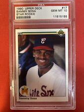New listing 1990 Sammy Sosa PSA 10 Gem Mint Upper Deck Rookie White Sox Cubs Rookie  #17 🔥