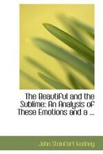An Analysis of These Emotions and a ...: By John Steinfort Kedney