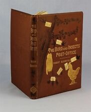 1880, BLOOMFIELD, Bird and Insects' POST-OFFICE, charming prose / ILLUSTRATIONS