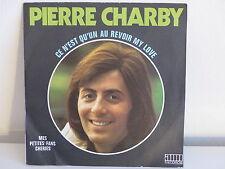 PIERRE CHARBY Ce n est qu un au revoir my love 86075