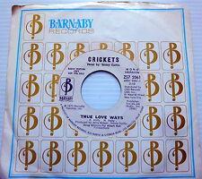 CRICKETS promo 45 TRUE LOVE WAYS Mono Stereo versions BARNABY label SONNY CURTIS
