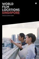 World Film Locations: Singapore (Intellect Books - World Film Locations)
