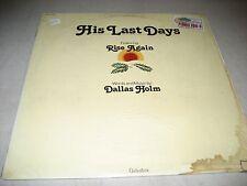 DALLAS HOLM HIS LAST DAYS LP VG Greentree R-3534 1979