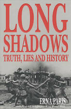 Long Shadows: Truth, Lies and History by Paris, Erna | Paperback Book | 97807475