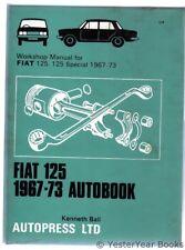Fiat 125 1967-73 Autobook, Ball, Kenneth