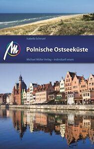 POLEN Polnische Ostseeküste Michael Müller 12 Reiseführer Ostsee NEU Polens