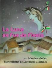 La Luna se fue de fiesta (Spanish Edition)