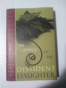 DANCE OF DISSIDENT DAUGHTER: A WOMAN'S JOURNEY FROM By Sue Monk Kidd -