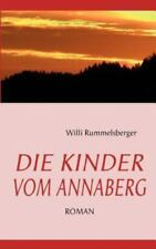 Die Kinder Vom Annaberg, Paperback by Rummelsberger, Willi