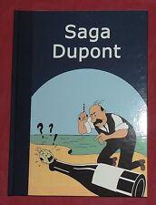 Tintin. Saga Dupont. Tirage limité 30 pages couleurs, cartonné dos toilé
