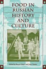 Food in Russian History and Culture (Indiana-Michigan Series in Russian & East E