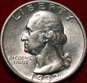 Uncirculated 1932  Philadelphia Mint Silver Washington Quarter