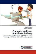 Computerized local Anesthesia Delivery: Assessment of pain behavior in CLAD deli