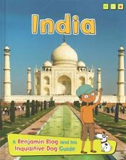 India: A Benjamin Blog and His Inquisitive Dog Guide (Read Me!:-ExLibrary