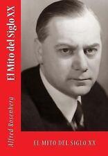 Los Mitos Del Siglo XX by Alfred Rosenberg (2015, Paperback)