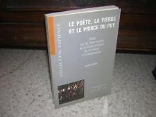 1992.poète vierge & prince du Puy / Gros.envoi autographe.moyen age