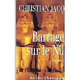 Christian Jacq - Barrage sur le Nil - 1995 - Broché