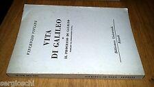 VINCENZO VIVIANI-VITA DI GALILEO-1954-RIZZOLI BUR # 699-700-SM51