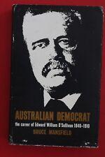 AUSTRALIAN DEMOCRAT by Bruce Mansfield - Edward William O'Sullivan (HC/DJ, 1965)