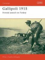 Gallipoli 1915: Frontal Assault on Turkey: ... by Haythornthwaite, Phi Paperback