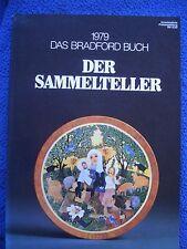 Das Bradford Buch - 1979 - Der Sammelteller Katalog mit Bewertungen