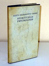 Alice Morawitz-Cadio: psicologia spirituale. psicologia per ragazzi