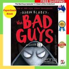 The Bad Guys Episode 11: Dawn Of The Underlord Paperback Book BRAND NEW AU STK