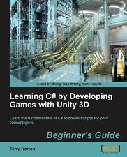 Learning C# by Developing Games with Unity 3D by Terry Norton (2013, Paperback,