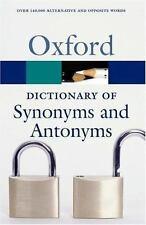 The Oxford Dictionary of Synonyms and Antonyms (Oxford Paperback Reference)
