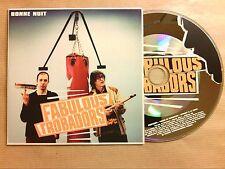 RARE CD PROMO 1 TITRE / FABULOUS TROBADORS / BONNE NUIT / TRES BON ETAT