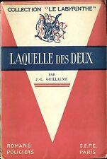 Le Labyrinthe - J.-L. Guillaume - Laquelle des deux - EO 1946 -1/27 simili japon