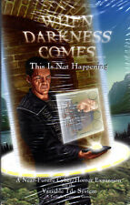 WHEN DARKNESS COMES - This is not happening - Expansion - NEW