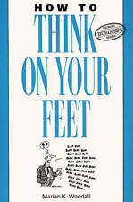 How to Think on Your Feet (Thorsons business series), 0722529635, Very Good Book