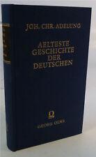 ADELUNG: Älteste Geschichte der Deutschen, Reprint